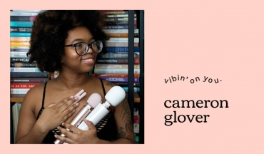 An Interview with Cameron Glover – Le Wand's New Brand Ambassador!