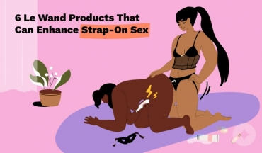 6 Le Wand Products That Can Enhance Strap-On Sex